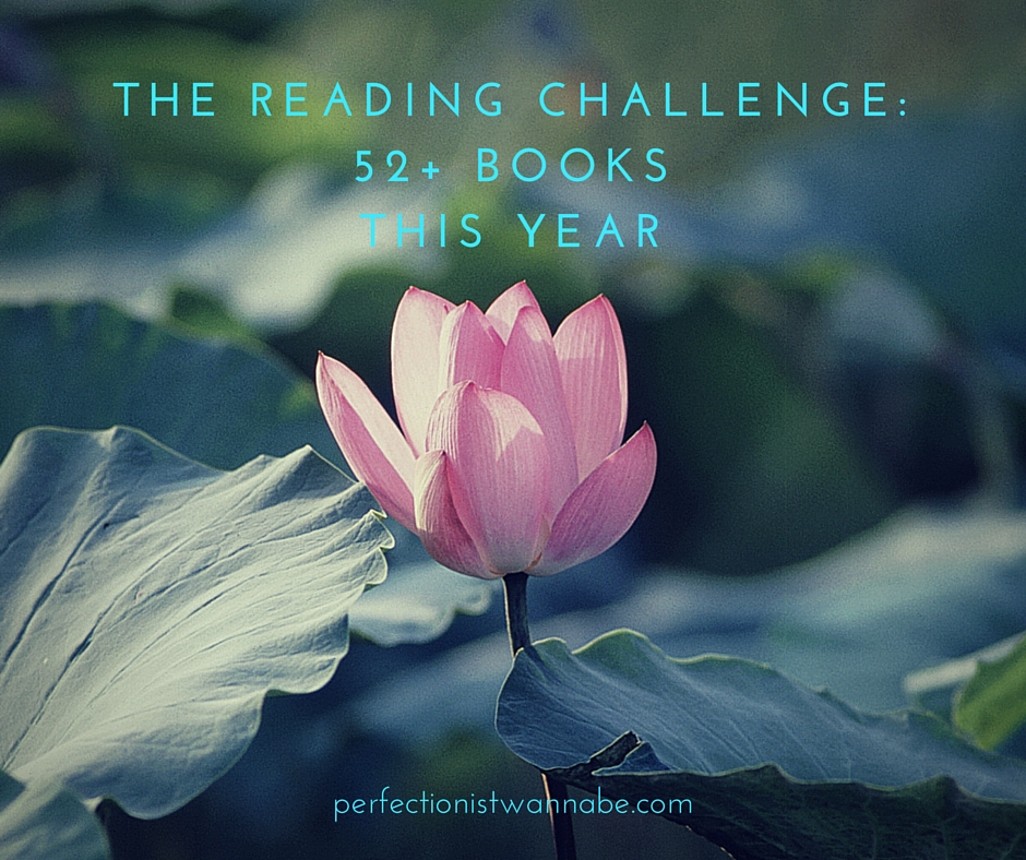 The Reading Challenge- 52+ Books This Year